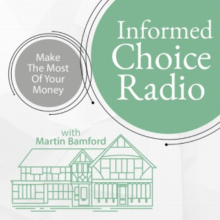 Informed Choice Radio Personal Finance Podcast