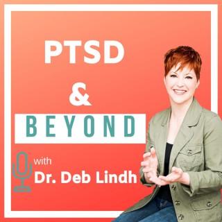 PTSD and Beyond