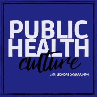 Public Health Culture