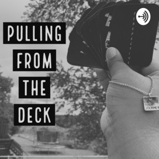 Pulling from the Deck