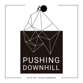 Pushing Downhill