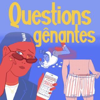 Questions gênantes