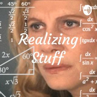 Realizing Stuff