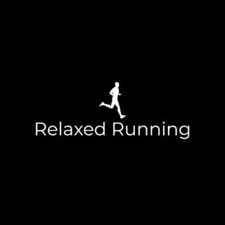 Relaxed Running