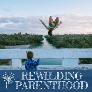 Rewilding Parenthood