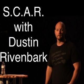S.C.A.R with Dustin Rivenbark Podcast