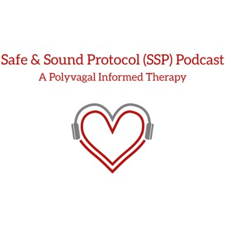 SSP Podcast- A Polyvagal Theory Informed Therapy