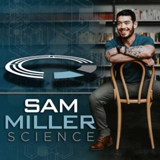 Sam Miller Science