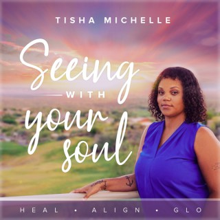 Seeing with Your Soul Podcast   Spiritual Guide & Mindset Slayer