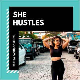 She Hustles