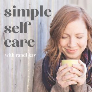 Simple Self Care Podcast