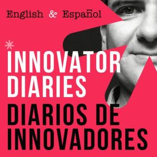 Innovator Diaries - Diarios de Innovadores Podcast