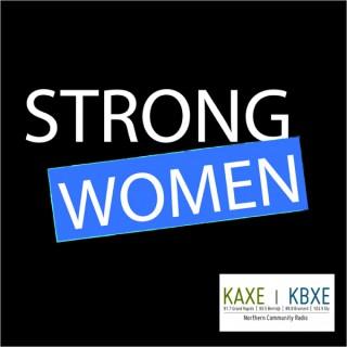 Strong Women - KAXE/KBXE