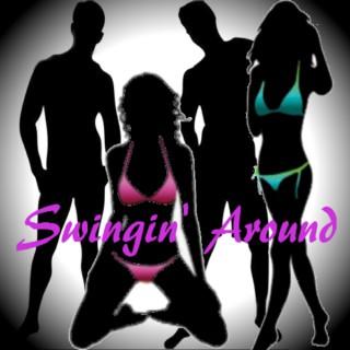 Swingin Around - Swinging, sex and everyday life
