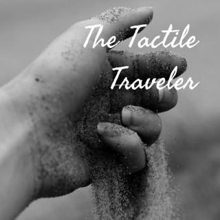 The Tactile Traveler