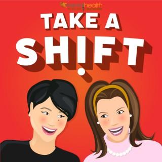 Take A Shift