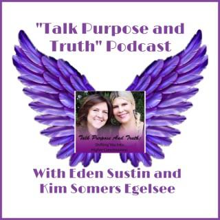 Talk Purpose and Truth