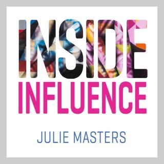 Inside Influence