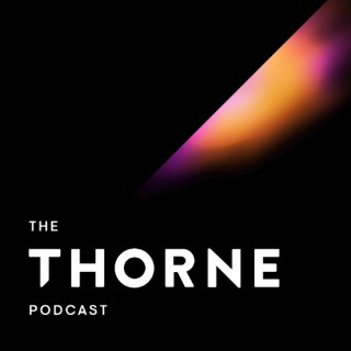 The Thorne Podcast