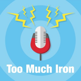 Too Much Iron