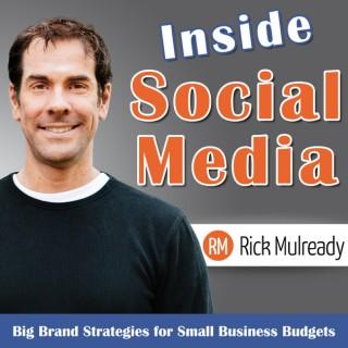 Inside Social Media: Small Business Social Media Strategies for Today's Entrepreneur