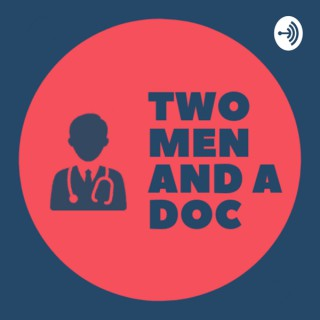 Two Men and a Doc