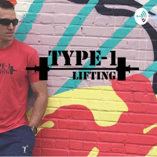 Type1lifting Podcast
