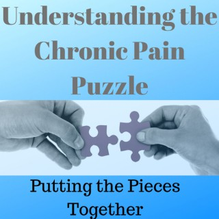 Understanding the Chronic Pain Puzzle