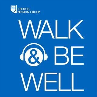 Walk and Be Well