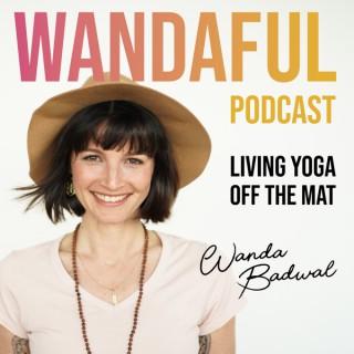 Wandaful.Living Yoga off the Mat