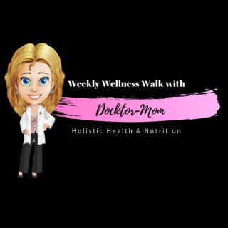 Weekly Wellness Walk with Docktor-Mom