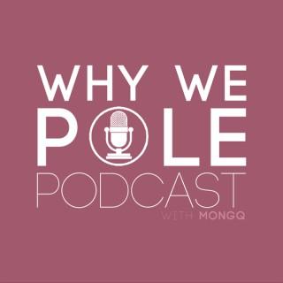 Why We Pole