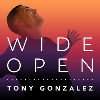 Wide Open with Tony Gonzalez