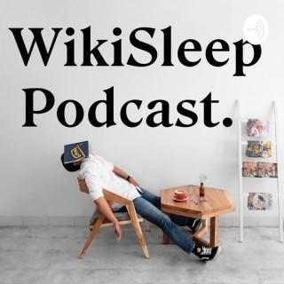WikiSleep Podcast
