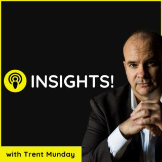 Insights with Trent Munday