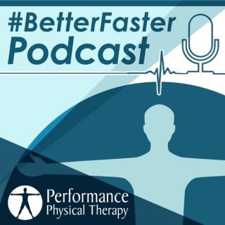 #BetterFaster Podcast