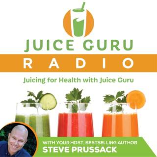 Juicing For Health with Juice Guru