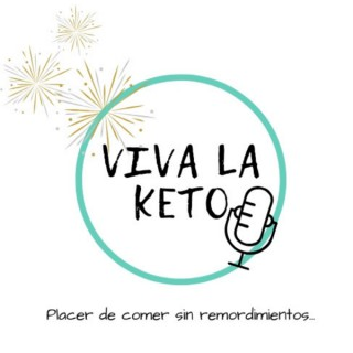 Viva la Keto