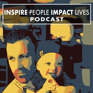 Inspire People, Impact Lives with Josh Kosnick