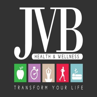 JVB Health & Wellness Podcast