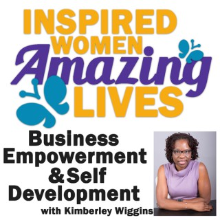 Inspired Women Amazing Lives Podcast