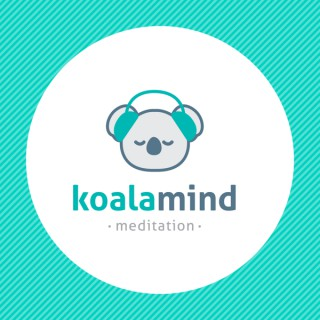 Koala Mind: Dein Podcast für mehr Gelassenheit & Achtsamkeit