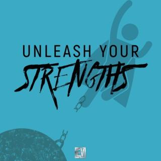 Unleash Your Strengths w/ Eddie Villa