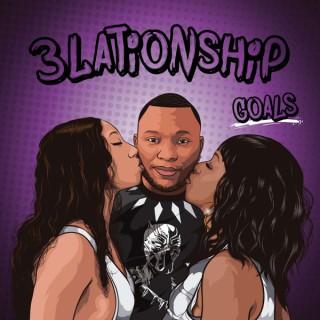 3lationship Goals
