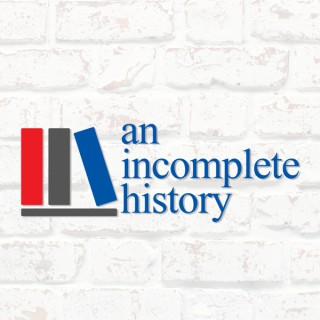 An Incomplete History