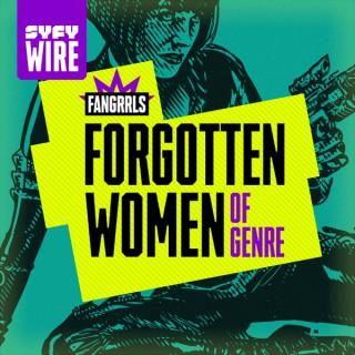 Forgotten Women of Genre