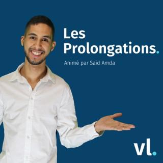 Les Prolongations – VL Média