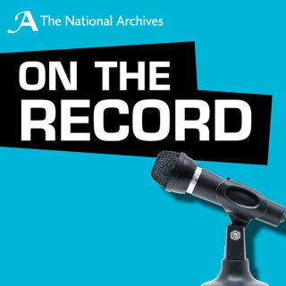 On the Record at The National Archives