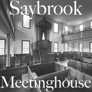 Saybrook Meetinghouse