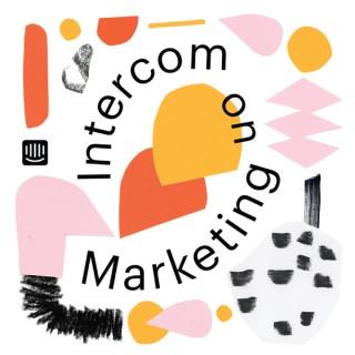 Intercom on Marketing